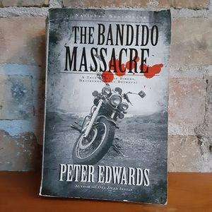Other - The Bandido Massacre True Canadian Crime Novel